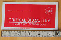"NASA stickers!  ""Critical Space Item -- Handle with Extreme Care""  smaller 6""x3"""