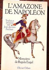 EMPIRE SUISSE   L'AMAZONE DE NAPOLEON  mémoires de REGULA Engel   4800