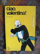 CIAO, VALENTINA! - GUIDO CREPAX - MILANO LIBRI, 1972