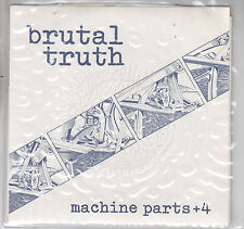 "BRUTAL TRUTH - machine parts + 4 EP 7"""