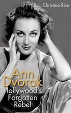 Ann Dvorak: Hollywood's Forgotten Rebel (Hardback or Cased Book)
