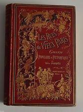 LES RUES DU VIEUX PARIS DE V. FOURNEL ED FIRMIN DIDOT 1879