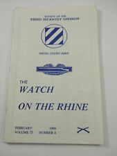 The Watch on the Rhine Society of the Third Infantry Div. Feb.1994 Vol.75 No.4