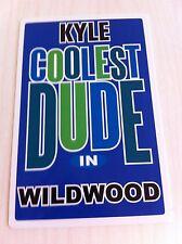 KYLE Coolest Dude In Wildwood New Jersey Personalized Wall Door Sign  NJ N.J.