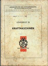 Kraftmaschinen, Lehrbrief 15, Institut f. Bauindustrie