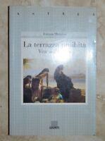 MERNISSI - LA TERRAZZA PROIBITA VITA NELL'HAREM - ED: GIUNTI - ANNO: 1996  (IC)