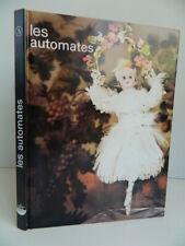 LES AUTOMATES edition Collection ABC 1972