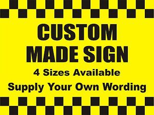 CUSTOM MADE BESPOKE SIGN - Supply your own wording - Black on Yellow 5mm Plastic