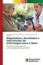 Diagnósticos, Resultados e intervenções de enfermagem para o idoso (Portuguese E