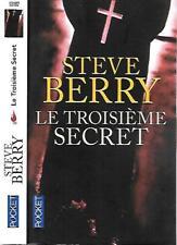 STEVE BERRY--LE TROISIEME SECRET--édition POCKET thriller