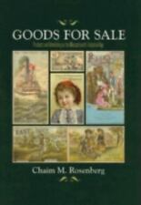 Goods for Sale: Products and Advertising in the Massachusetts Industrial Age - A