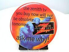 """Vintage ZENITH TV Advertising Pinback Pin BUTTON - Metal 3"""" Round - Electronics"""