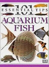 Aquarium Fish (101 Essential Tips),Dick Mills