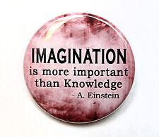 """IMAGINATION - Albert Einstein - Button Pinback Badge 1.5"""" Quote"""