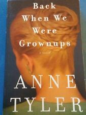 Back When We Were Grownups by Anne Tyler (2001 PB) Stated First Edition VGood