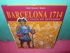BARCELONA 1714 - L,ONZE DE SETEMBRE - TAPA DURA -  EN CATALA