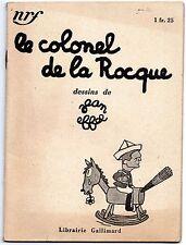 Le colonel de la Roque - Dessins de Jean EFFEL