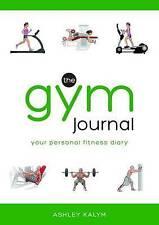 The Gym Journal,Ashley Kalym,New Book mon0000117952