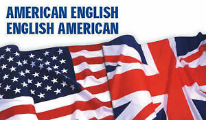 American-English, English-American: A Two-way Glossary of Words in Daily Use on