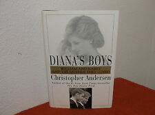 Diana's Boys : William and Harry and the Mother They Loved by Christopher...