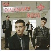 The Ordinary Boys - How to Get Everything You Ever Wanted in Ten Easy Steps...