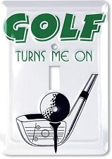 Golf Turns Me On Aluminum Novelty Single Light Switch Cover
