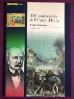 FOLDER 2011 150° ANNIVERSARIO DELL' UNITA' D'ITALIA  CARLO CATTANEO RARO