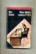 Rex Stout # NERO WOLFE CONTRO L'FBI # Mondadori 1972 1A ED.