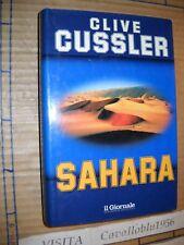 LIBRO - SAHARA - C. CUSSLER - IL GIORNALE 1993 - COME NUOVO MA