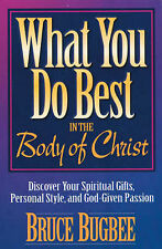 Good, What You Do Best: In the Body of Christ, Bugbee, Bruce L., Book