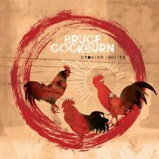 Bruce Cockburn - Crowing Ignites (NEW CD) (Preorder Out 20th Sept)
