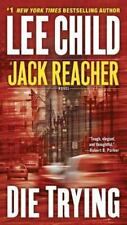 Die Trying (jack Reacher, No. 2): By Lee Child