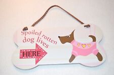 Little Gifts Laminated Welcome SPOILED ROTTEN DOG LIVES HERE Funny Door Sign