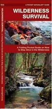 Pocket Tutor: Wilderness Survival : A Folding Pocket Guide on How to Stay...