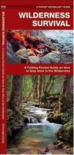 Wilderness Survival: A Folding Pocket Guide on How to Stay Alive in the Wildern