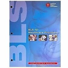 American Heart Association BLS for Healthcare Providers Student Manual - 2015