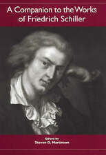 A Companion to the Works of Friedrich Schiller (Studies in German Literature Lin