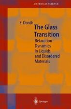 Springer Series in Materials Science Ser.: The Glass Transition : Relaxation...