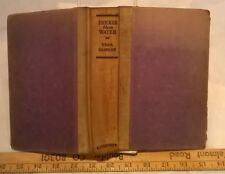 Thicker Than Water by Vera Caspary (1932 Hardcover)
