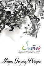 Suenos: lo que significan para usted (Spanish Edition)