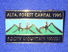 Alberta Canadá ROCKY MOUNTAIN HOUSE - Forest Capital 1996 Lapel Pin