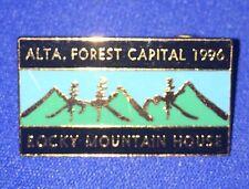 Alberta Canadá ROCKY MOUNTAIN HOUSE - Forest Capital 1996 Lapel Pin