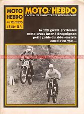 MOTO HEBDO 1 GUZZI 125 Sherpa BULTACO ; Guide Side Car ; CROSS DRAGUIGNAN 1970