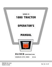 New Oliver 1800-B Tractor Operators Manual Reproduction