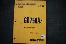 KOMATSU GD750 Motor Grader Operation/Operator Maintenance Manual OEM 1998 GUIDE