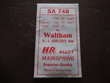 HR SA 748 WHITE ALLOY WALTHAM  MAINSPRING 6 1/2L # 2239 # 2272 HOLE END NOS