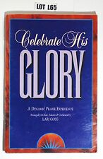 Celebrate His Glory by Goss Chior Soloist Orchestra Music Song Book 1994 LOT L65