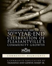 Millennium Year 2000 A. D. and 50th Year-End Celebration of Pleasantville's.