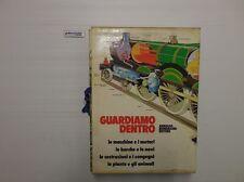 J 4782 LIBRO GUARDIAMO DENTRO COMPLETA DI 4 FASCICOLI 1A ED DEL 1976