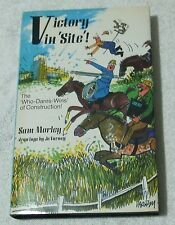 1987 SIGNED HB & DJ - VICTORY IN 'SITE, Sam Morley, 'Who Dares Wins Construction
